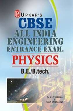 CBSE All India Engineering Entrance Exam Physics BE/B.Tech