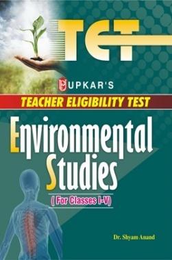 Teacher Eligibility Test Environmental Studies (For Classes I-V)