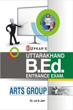 Uttarakhand B.Ed. Entrance Examination (Arts Group)