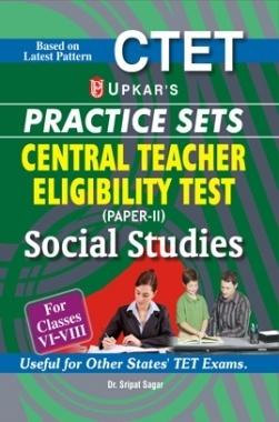 CTET Practice Sets (Paper-II) Social Studies (For Classes VI-VIII)