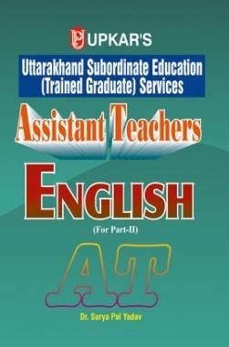 English (Part-II) Uttarakhand Subordinate Education (Trained Graduate) Services Assistant Teachers