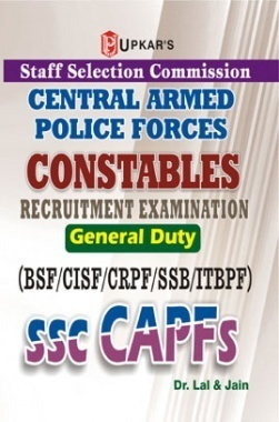 SSC Central Armed Police Forces Constables Recruitmet Examination General Duty (BSF/CISF/CRPF/SSB/ITBPF)