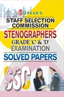 SSC Stenographers Grade C & D Examination Solved Papers