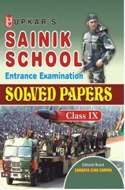 Sainik School Entrance Examination Solved Papers Class 9th