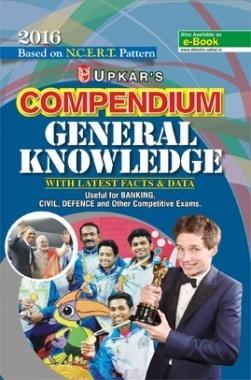Based on NCERT Pattern Compendium General Knowledge