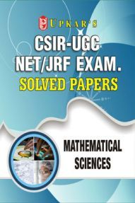 CSIR UGC NET/JRF Exam. Solved Papers Mathematical Sciences