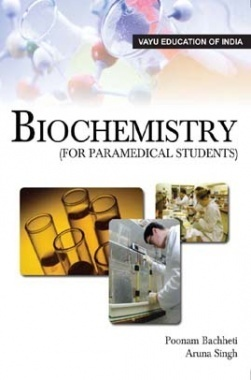 BioChemistry By Poonam Bachheti and Aruna Singh