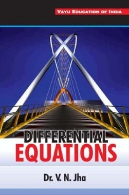 Differential Equations By Dr. V.N. Jha