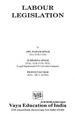 Labour Legislation By Adv. Padam Singh
