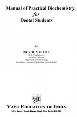 Manual of Practical Biochemistry for Dental Students By Dr. Ritu Mahajan