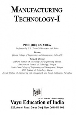 Manufacturing Technology-I By Dr. K.S. Yadav