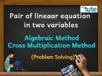 Pair Of Linear Equations In Two Variables - Algebraic Method - Cross Multiplication Method - PS Video By Lets Tute