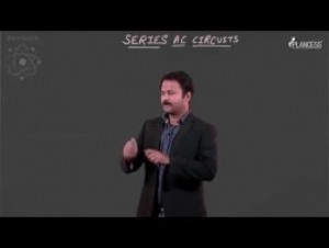 Alternating Current - Series AC Circuits-I Video By Plancess