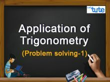 Class 10 Mathematics - Application Of Trigonometry Video by Lets Tute