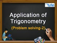 Class 10 Mathematics - Application Of Trigonometry - Problem Solving Video by Lets Tute