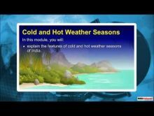 Class 9 Geography - Cold & Hot Weather Season Video by MBD Publishers