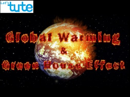 Class 9 Science - Global Warming And Greenhouse Effect Video by Let's tute