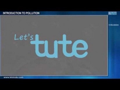 All Class Environmental Science - Introduction To Pollution Video by Let's tute