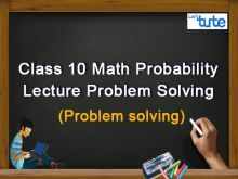 Class 10 Mathematics - Probability Lecture Problem Solving Video by Lets Tute