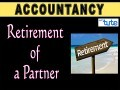 Class 11 & 12 Accountancy - Retirement Of A Partner - Partnership Video by Let's Tute