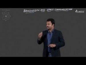 Semi-Conductor And Communication System - Bandwidth & Space Communication-I Video By Plancess