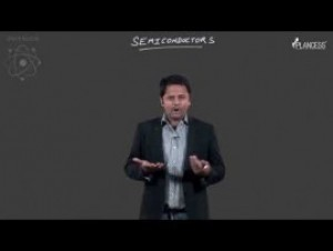 Semi-Conductor And Communication System - Semiconductors-I Video By Plancess