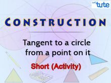 Construction - Tangent To A Circle From A Point On It Video By Lets Tute