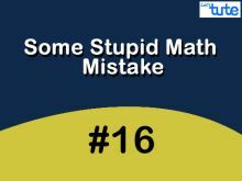 Some Stupid Math Mistake - Trigonometric Ratios Video by Lets Tute