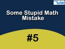 Some Stupid Math Mistake - Trigonometry Video by Lets Tute