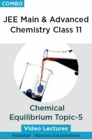 JEE Main & Advanced Chemistry Class 11 - Chemical Equilibrium Topic-5 Video Lectures By Plancess EduSolutions