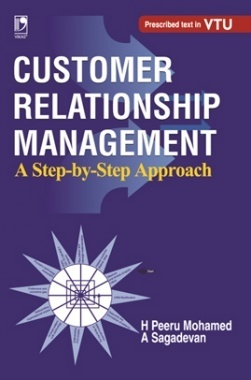 CUSTOMER RELATIONSHIP MANAGEMENT A STEP-BY-STEP APPROACH