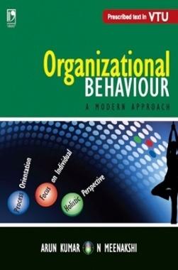 ORGANIZATIONAL BEHAVIOUR - A MODERN APPROACH